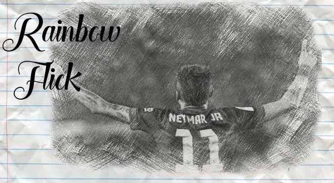 Neymar: Has perfected the art of the Rainbow Flick