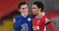 Ben Chilwell, Trent Alexander Arnold, Liverpool v Chelsea