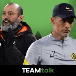 Nuno Espirito Santo, Thomas Tuchel, Tottenham v Chelsea TEAMtalk Predictions