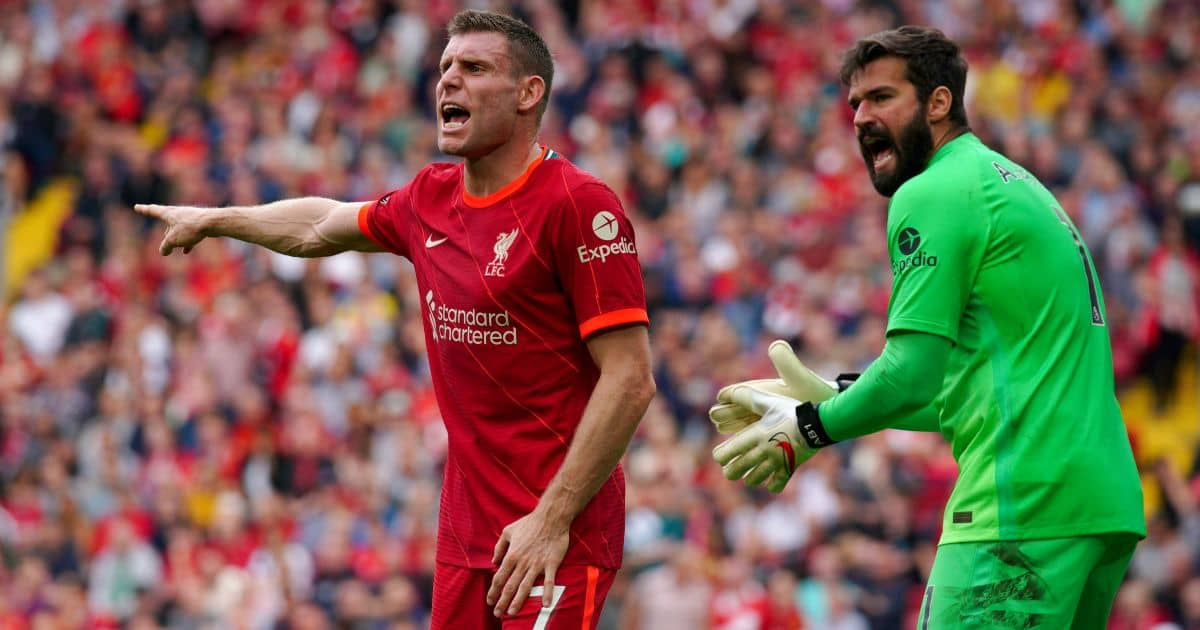 Liverpool duo James Milner and Alisson Becker